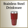 Click this Image to visit the Stainless Steel Drinkware category.