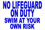 No Lifeguard on Duty COMPLIANT SIGNS