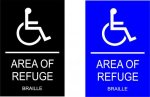 Area of Refuge - STOCK ADA  6 x 9 COMPLIANT SIGNS