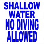 Shallow Water No Diving Allowed COMPLIANT SIGNS
