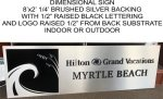 Hilton Grand Vacations - Myrtle Beach CUSTOM QUOTE SIGNS
